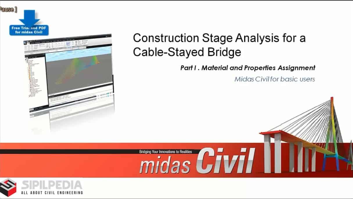 Cable-stayed bridge analysis - MIDAS CIVIL Tutorial